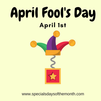 Every Day Seems To Be April Fools Day >> April Fool S Day April 1st Special Days Of The Month