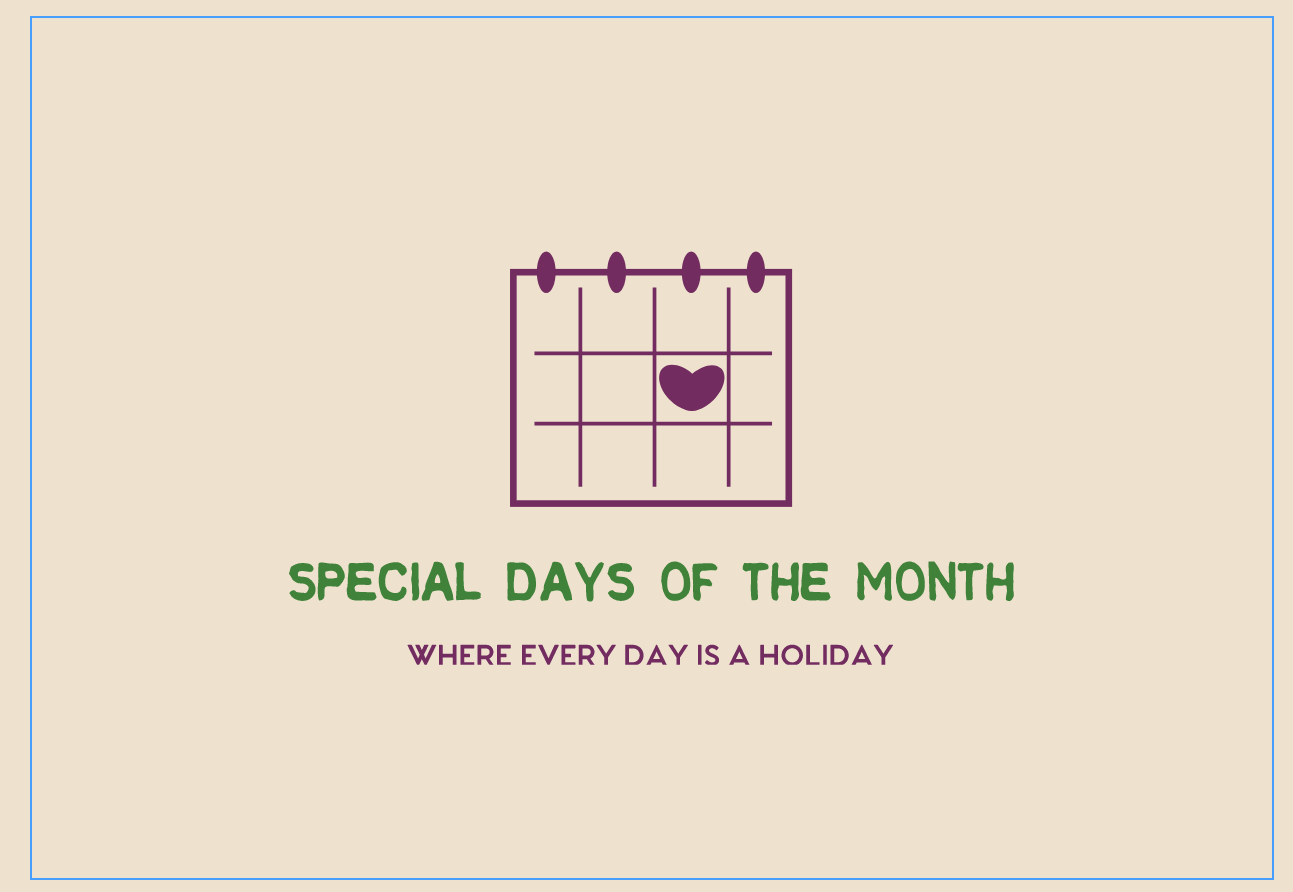 Special Days of the Month
