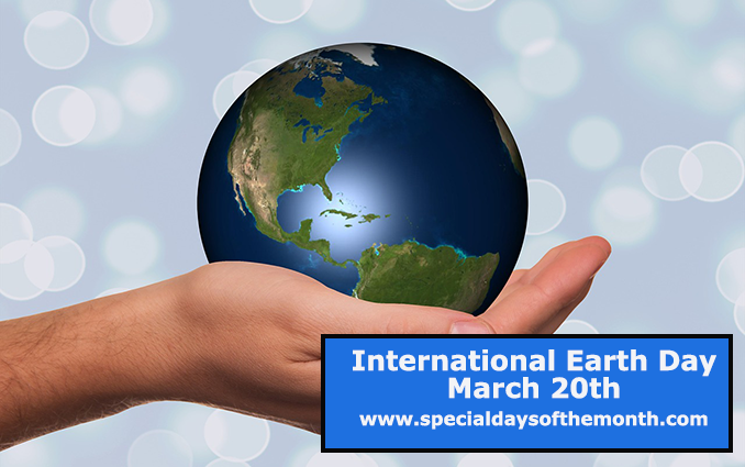 """international earth day - march 20th"""
