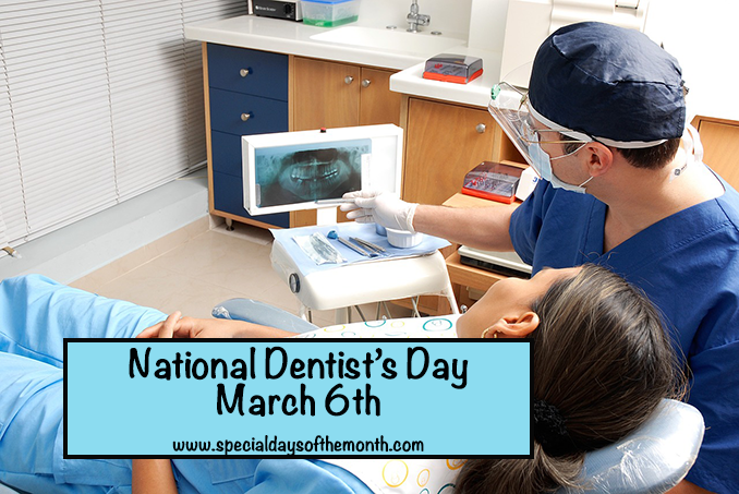 """national dentist day - march 6th"""