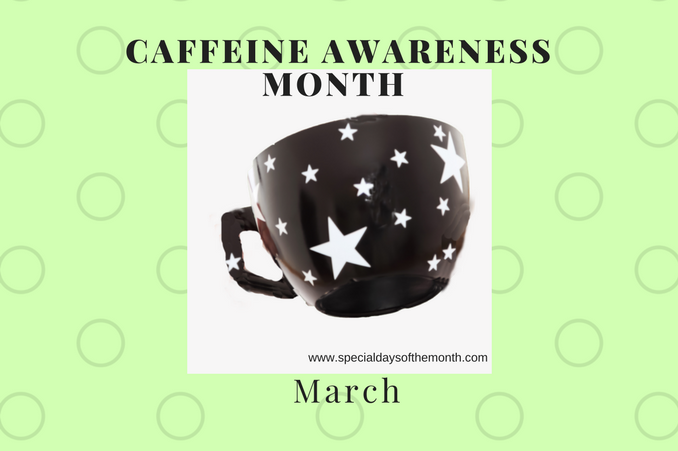 """caffeine awareness month"""