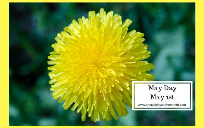"""""""May Day - may 1st"""""""