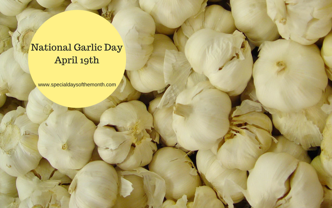 """national garlic day"""