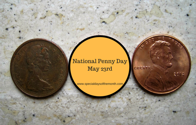 """Lucky Penny Day - May 23rd"""