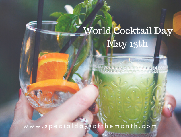 """world cocktail day - may 13th"""