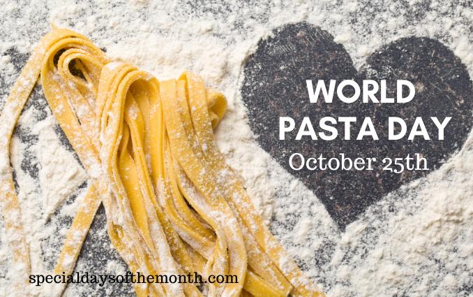 """world pasta day"""