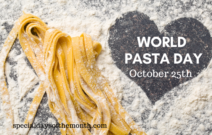 """world pasta day"""
