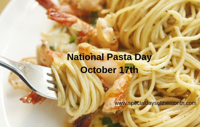 """pasta day - october 17th"""