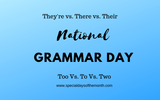 """grammar day - march 8th"""