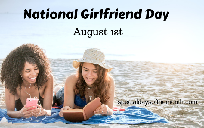 National Girlfriend Day - August 1st - Special Days of the Month