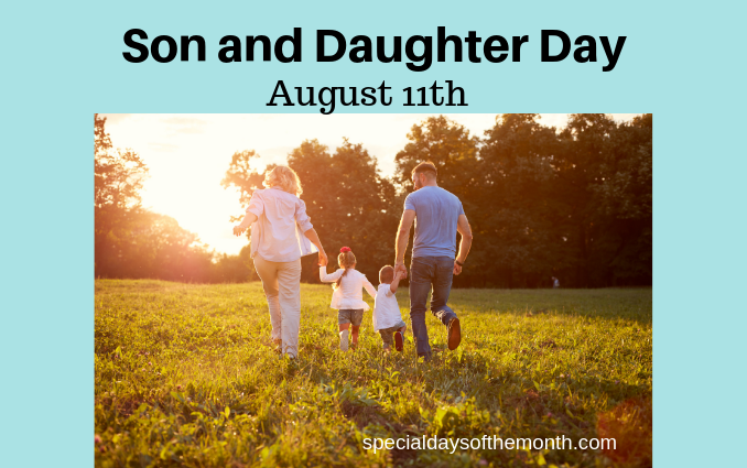 """son and daughter day"""