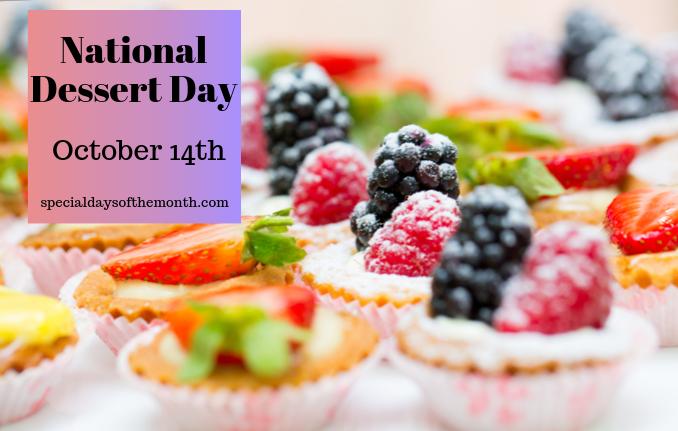 """dessert day - october 14"""