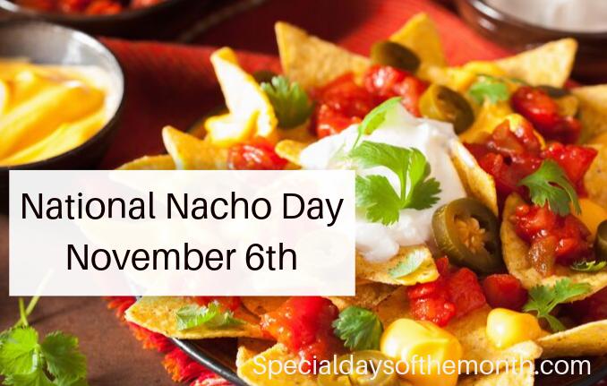"""""""nacho day"""""""