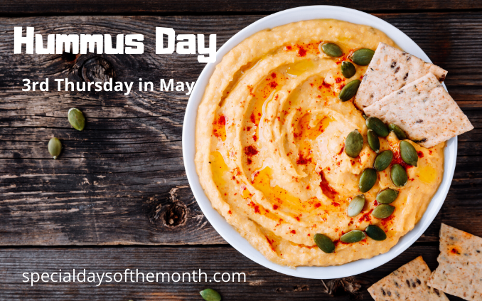 """hummus day - 3rd thursday in may"""