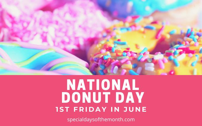 """donut day - 1st friday june"""